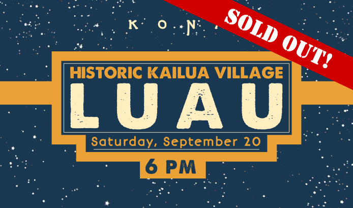 Kona Luau - Sold Out