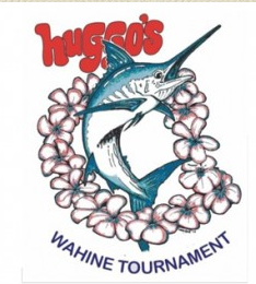 22nd Annual Huggo's Wahine Tournament @ Huggo's  | Kailua-Kona | Hawaii | United States